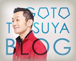 GOTO TATSUYA BLOG
